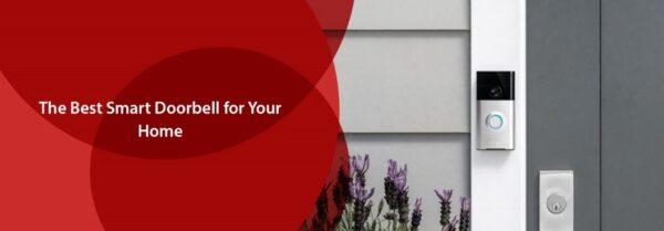 Smart Doorbells for Your Home